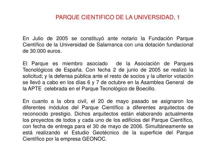 PARQUE CIENTIFICO DE LA UNIVERSIDAD, 1