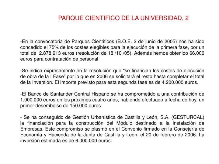 PARQUE CIENTIFICO DE LA UNIVERSIDAD, 2