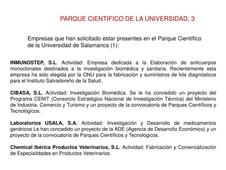 PARQUE CIENTIFICO DE LA UNIVERSIDAD, 3