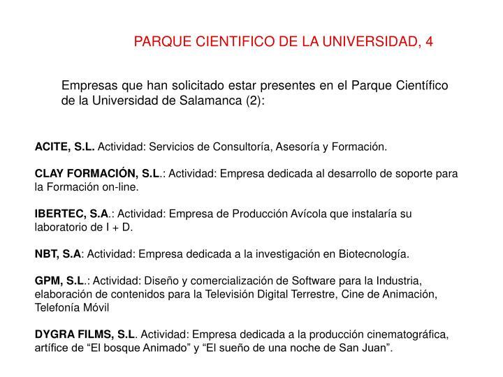 PARQUE CIENTIFICO DE LA UNIVERSIDAD, 4
