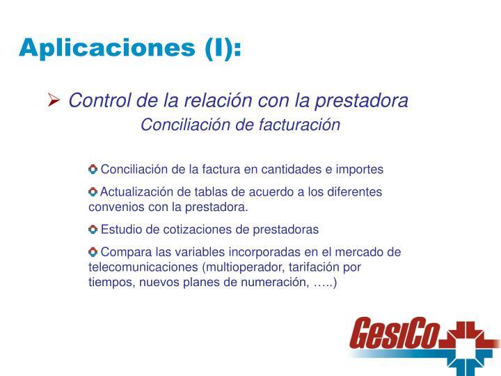 Aplicaciones (I):