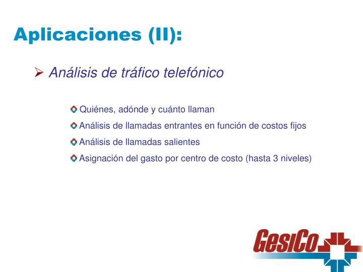 Aplicaciones (II):