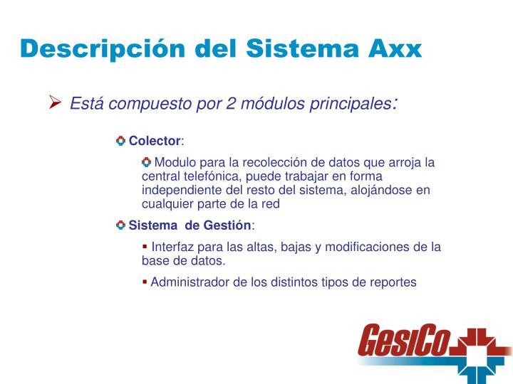 Descripción del Sistema Axx