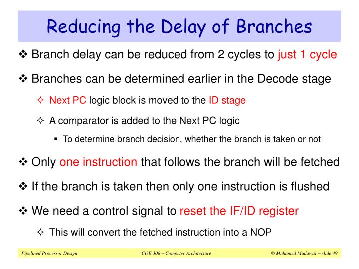 Reducing the Delay of Branches