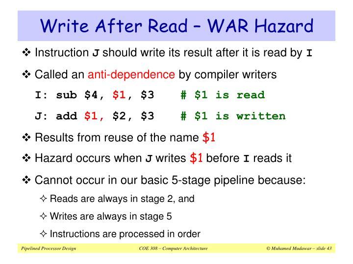 Write After Read – WAR Hazard