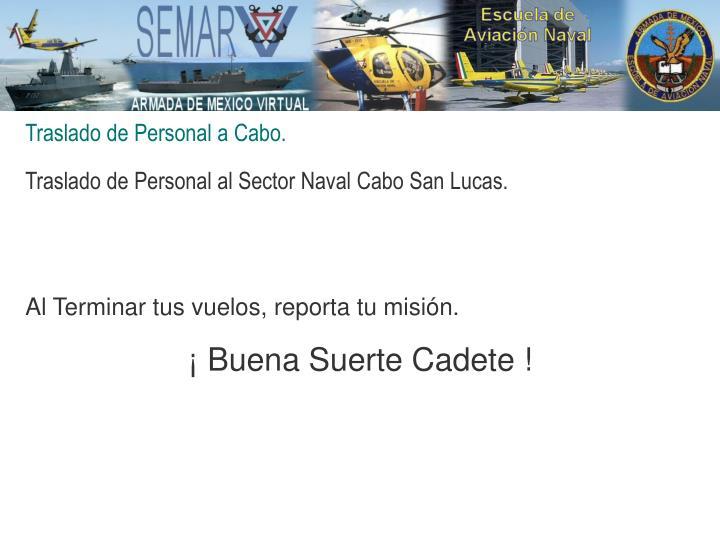 Traslado de Personal a Cabo.