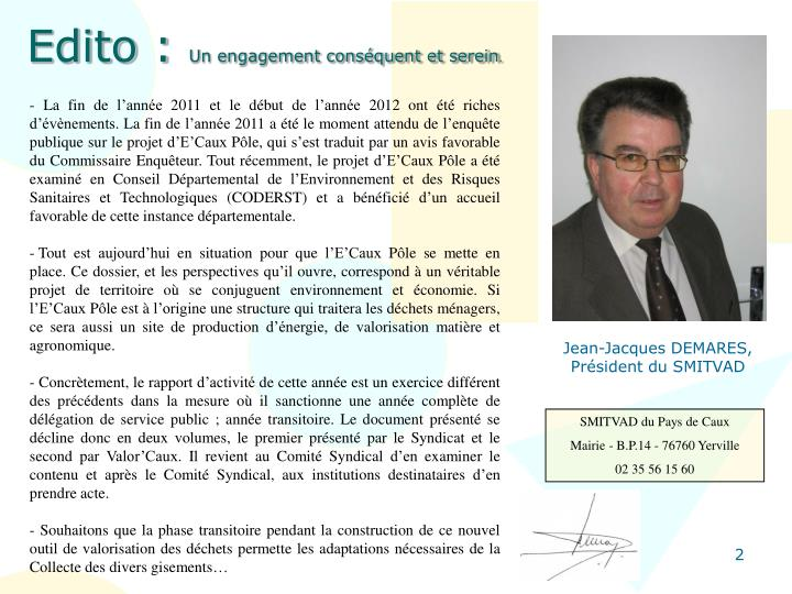 Edito un engagement cons quent et serein