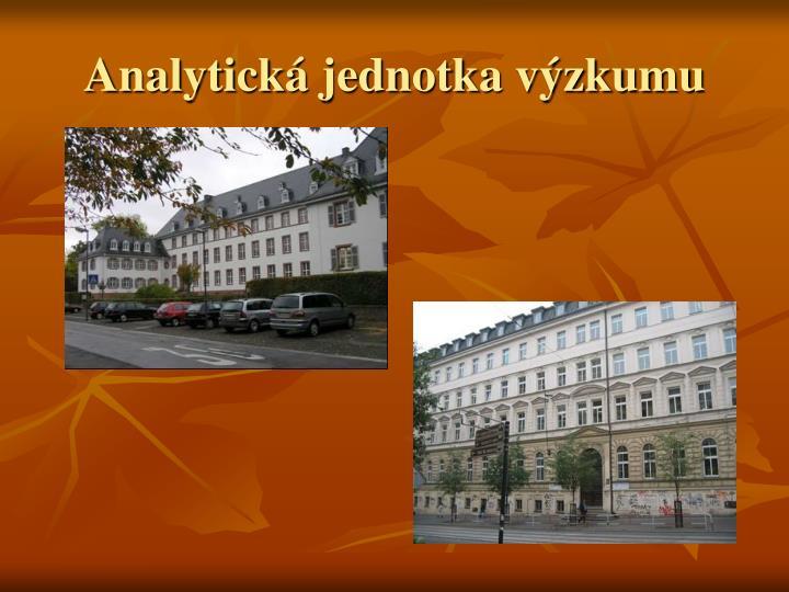 Analytická jednotka výzkumu