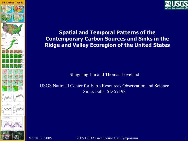 Spatial and Temporal Patterns of the Contemporary Carbon Sources and Sinks in the Ridge and Valley E...