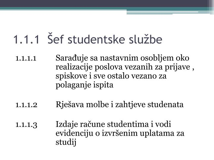 1.1.1  Šef studentske službe