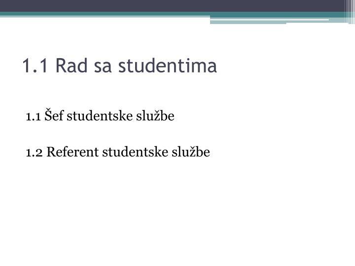 1.1 Rad sa studentima