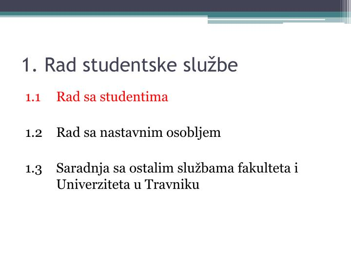 1. Rad studentske službe