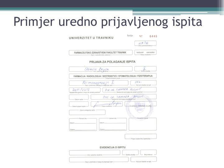 Primjer uredno prijavljenog ispita