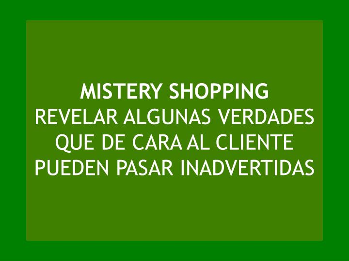 MISTERY SHOPPING