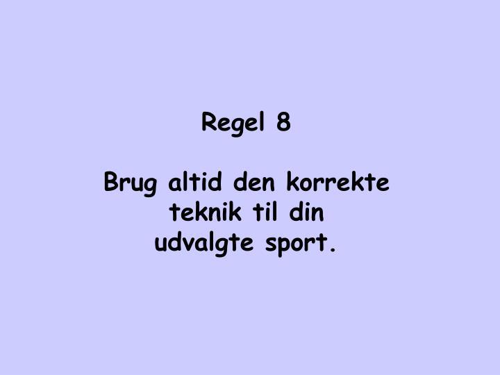 Regel 8