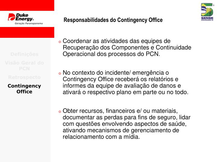 Responsabilidades do Contingency Office