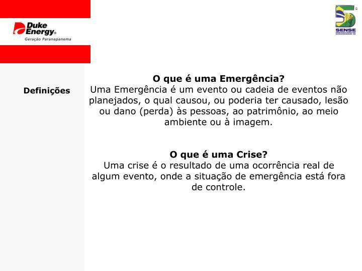 O que é uma Emergência?
