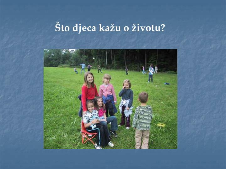 Što djeca kažu o životu?