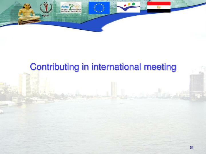 Contributing in international meeting