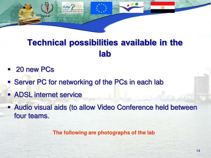 Technical possibilities available in the lab