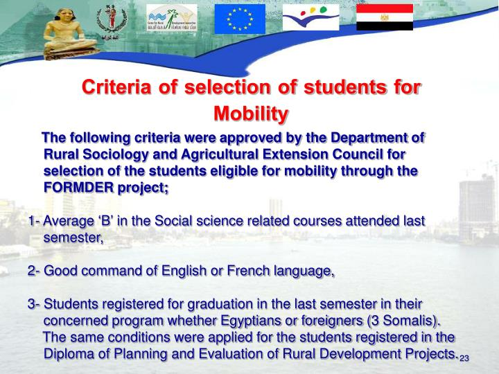 Criteria of selection of students for