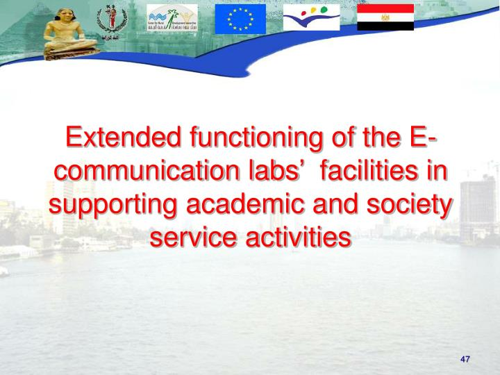 Extended functioning of the E-communication labs'  facilities in supporting academic and society service activities