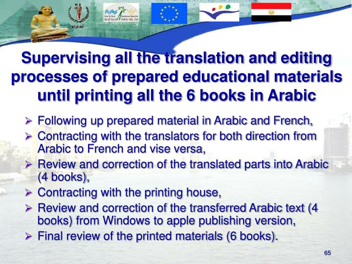 Following up prepared material in Arabic and French,