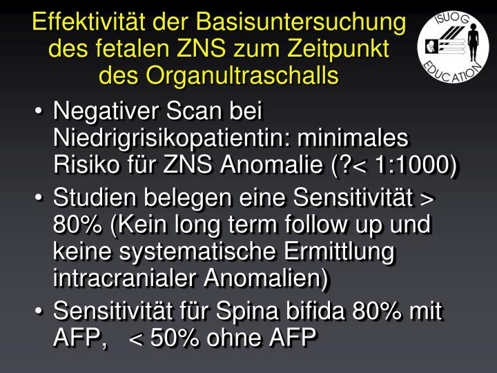 Effektivität der Basisuntersuchung des fetalen ZNS zum Zeitpunkt des Organultraschalls