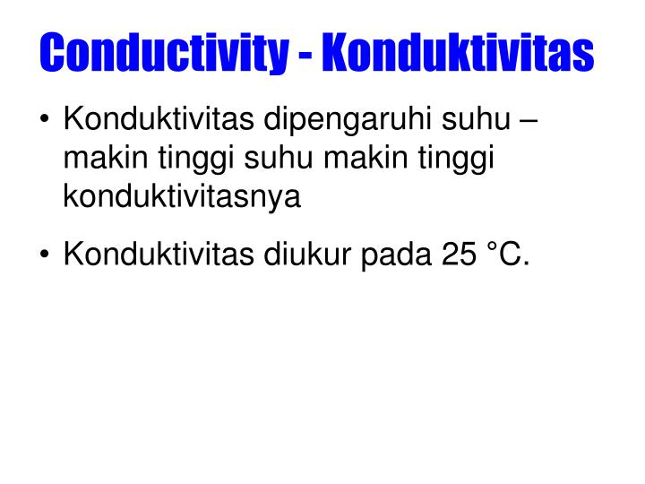 Conductivity - Konduktivitas