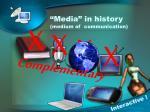 media in history medium of communication