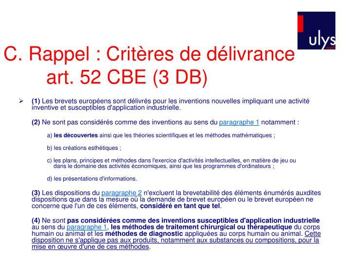 C. Rappel : Critères de délivrance