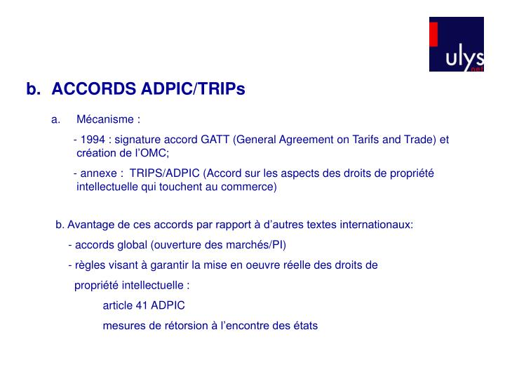 b.	ACCORDS ADPIC/TRIPs