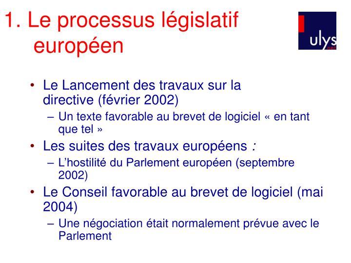 1. Le processus législatif