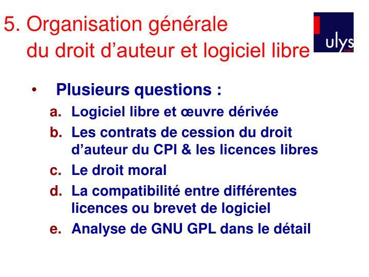 5. Organisation générale