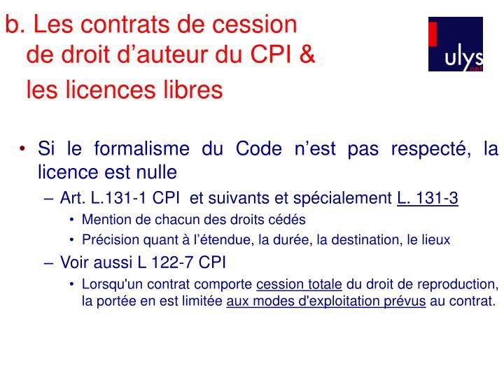 b. Les contrats de cession