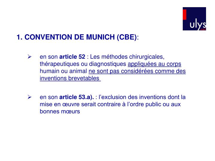 1. CONVENTION DE MUNICH (CBE)