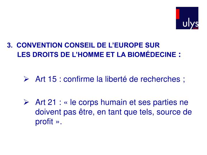 3.  CONVENTION CONSEIL DE L'EUROPE SUR