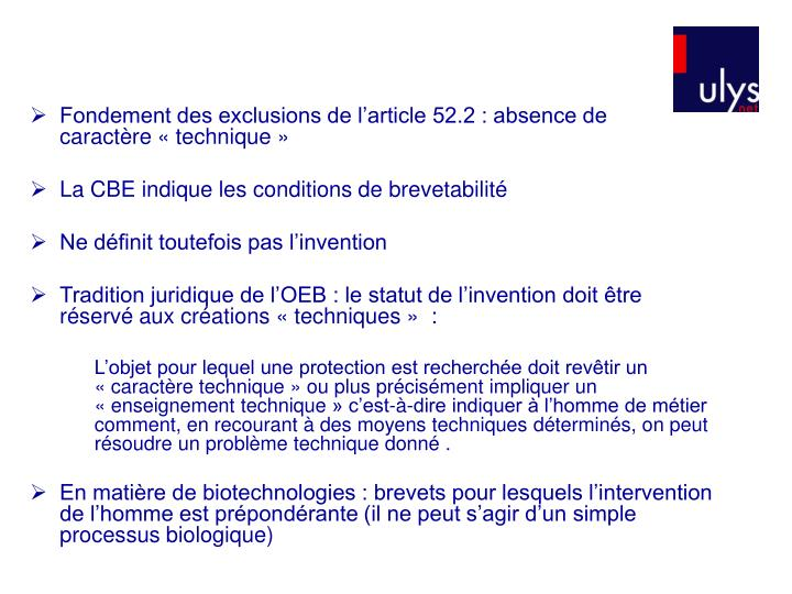 Fondement des exclusions de l'article 52.2 : absence de