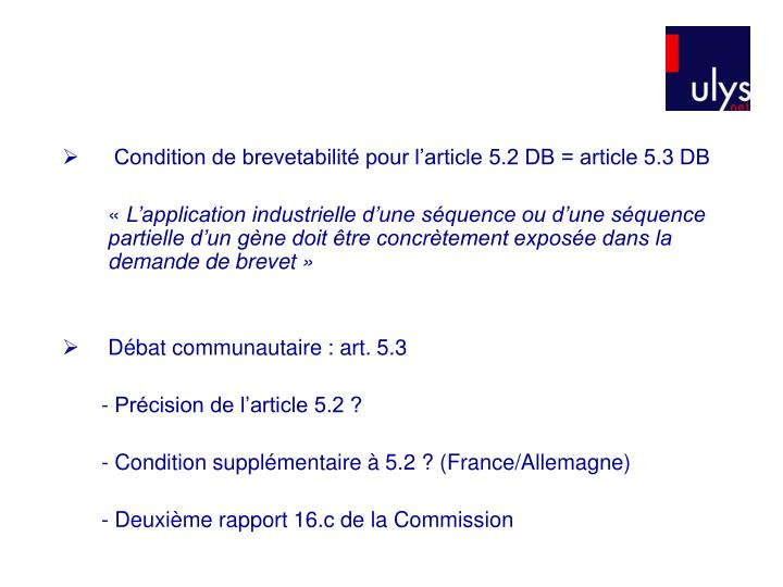 Condition de brevetabilité pour l'article 5.2 DB = article 5.3 DB