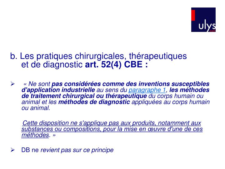 b. Les pratiques chirurgicales, thérapeutiques