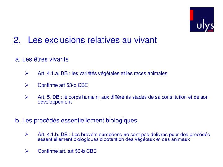 2.   Les exclusions relatives au vivant