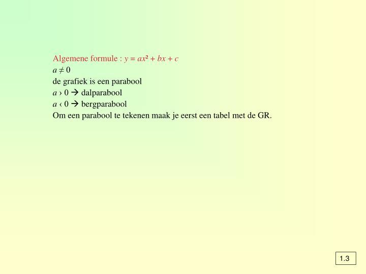 Algemene formule :