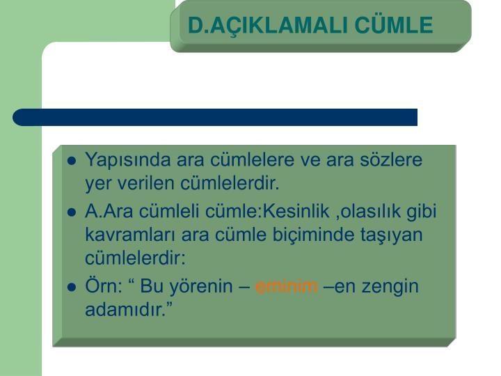 D.AÇIKLAMALI CÜMLE