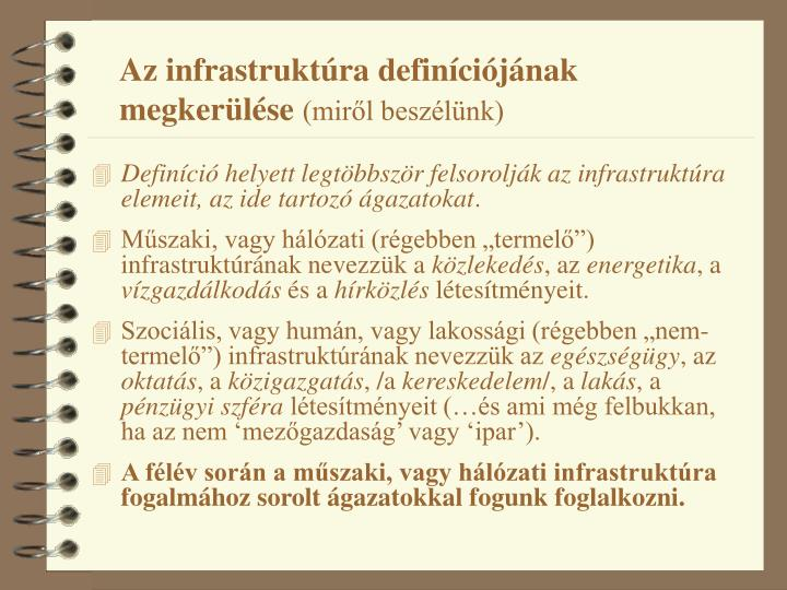 Az infrastruktúra definíciójának megkerülése