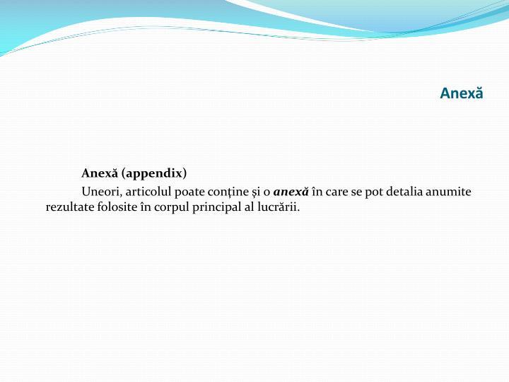 Anexă