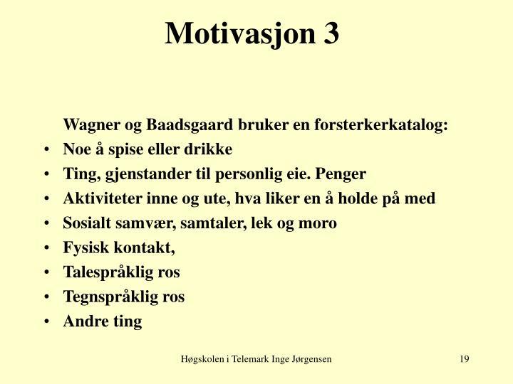 Motivasjon 3