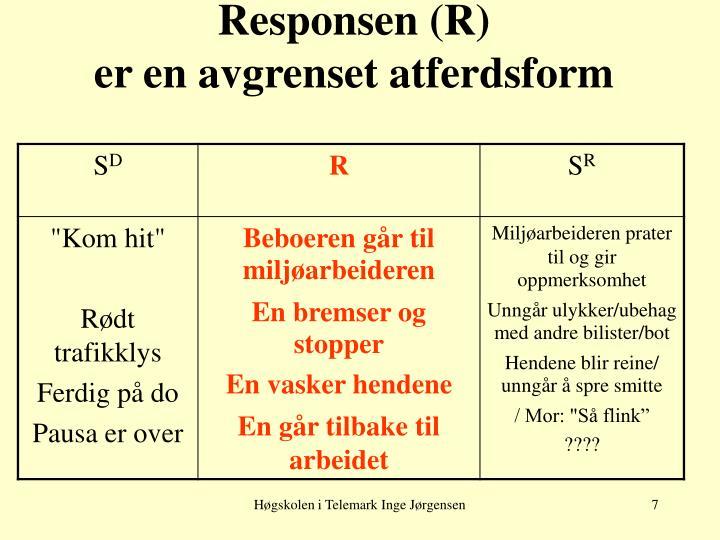 Responsen (R)