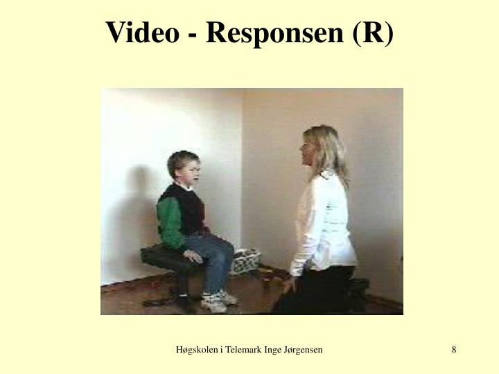 Video - Responsen (R)