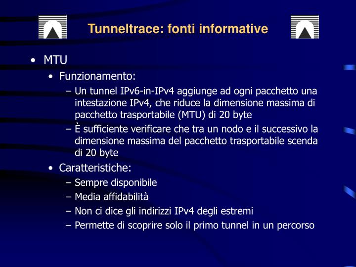 Tunneltrace: fonti informative
