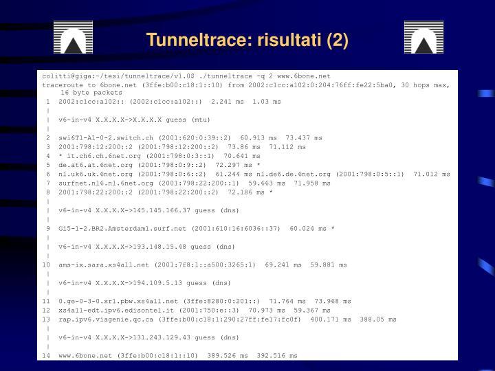 Tunneltrace: risultati (2)